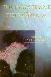 Cover of: The hawk temple at Tierra Grande by Ray González