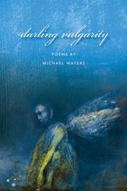 Cover of: Darling Vulgarity (American Poets Continuum)
