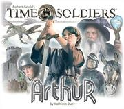 Cover of: Arthur: Time Soldiers Book #4 (Time Soldiers)