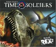 Cover of: Rex 2: Time Soldiers Book #2 (Time Soldiers)