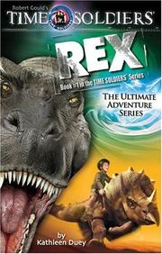 Cover of: Rex: Time Soldiers Book #1 (Time Soldiers)
