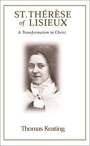 Cover of: St.  Therese of Lisieux: A Transformation in Christ