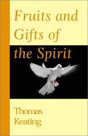 Cover of: Fruits and gifts of the Spirit
