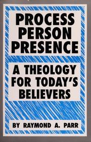Process, person, presence