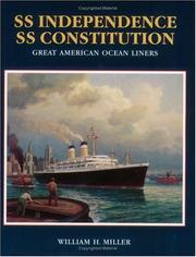 Cover of: SS Independence, SS Constitution | Miller, William H.