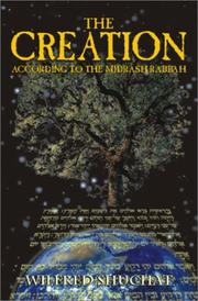 Cover of: The Creation According to the Midrash Rabbah | Wilfred Shuchat