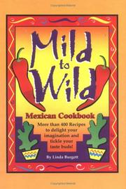 Cover of: Mild to Wild Mexican Cookbook |