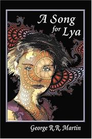 Cover of: A Song for Lya: And Other Stories