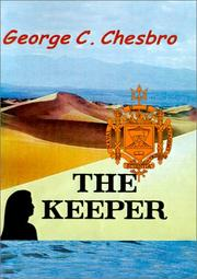 Cover of: The Keeper | George C. Chesbro