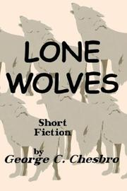 Cover of: Lone Wolves | George C. Chesbro