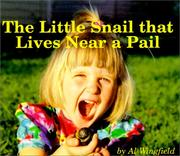 Cover of: The little snail that lives near a pail
