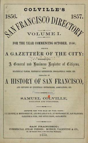 Colville's San Francisco directory for the year commencing ... by Samuel Colville
