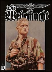 Cover of: Die Wehrmacht, Volume One