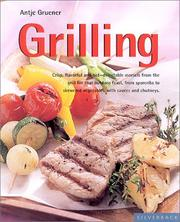 Cover of: Grilling | Antje Gruener