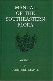 Cover of: Manual of Southeastern Flora