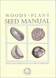 Cover of: Woody-plant seed manual