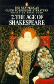 Cover of: The Age of Shakespeare (Guide to English Lit) | Boris Ford