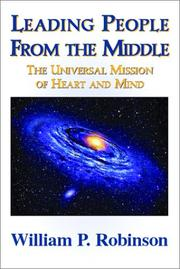 Cover of: Leading People from the MIddle | William P. Robinson