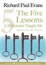 Cover of: The Five Lessons A Millionaire Taught Me | Richard J. Evans