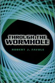 Cover of: Through the wormhole | Robert J. Favole