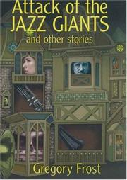 Cover of: Attack of the jazz giants and other stories