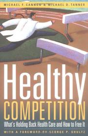 Cover of: Healthy competition | Michael F. Cannon