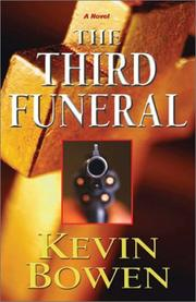 Cover of: The Third Funeral | Kevin Bowen