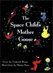 The space child's Mother Goose by Winsor, Frederick