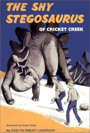 Shy Stegosaurus of Cricket Creek by Evelyn Sibley Lampman
