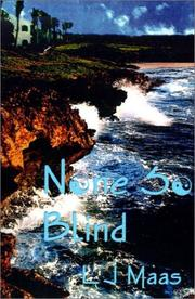 Cover of: None So Blind | L. J. Maas