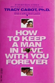 How to Keep a Man in Love With You Forever