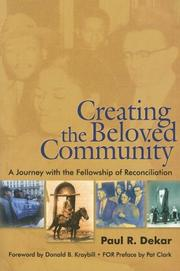 Cover of: Creating the Beloved Community | Paul R. Dekar