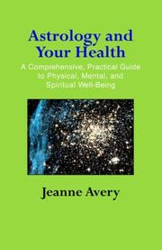 Cover of: Astrology and Your Health | Jeanne Avery