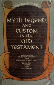 Myth, legend, and custom in the Old Testament