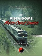 Cover of: The Vista-Dome North Coast Limited | William R., Jr. Kuebler