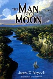 Cover of: The Man in the Moon | James P. Blaylock