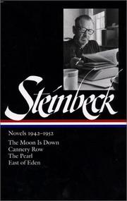 Cover of: Steinbeck Novels 1942-1952: The Moon Is Down / Cannery Row / The Pearl / East of Eden (Library of America)