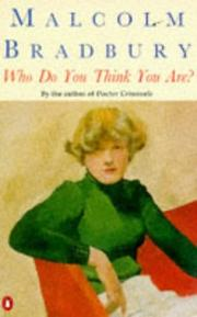 Cover of: Who Do You Think You Are? | Malcolm Bradbury