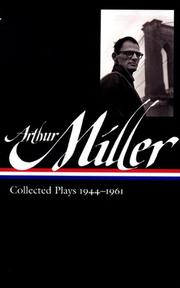 Cover of: Arthur Miller's collected plays: with an introduction.