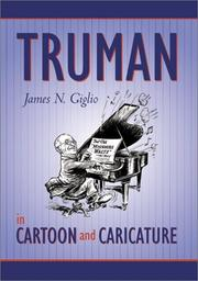 Cover of: Truman in cartoon and caricature | James N. Giglio