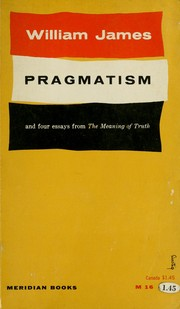 Cover of: Pragmatism, and four essays from The meaning of truth. -- |