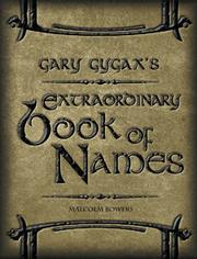 Gary Gygaxs Extraordinary Book of Names (Gygaxian Fantasy Worlds Volume IV)