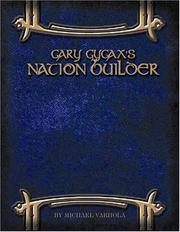 Cover of: Gary Gygax's Gygaxian Fantasy Worlds Volume 6: Nation Builder (Gygaxian Fantasy Worlds)