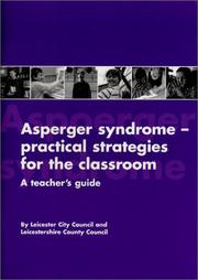 Cover of: Asperger Syndrome-Practical Strategies for the Classroom | Leicester City Council