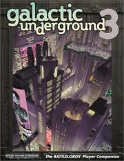Cover of: Galactic Underground 3 (Battlelords of the Twenty Third Century) | Gang from SSDC