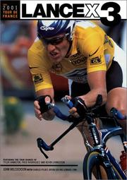 Cover of: The 2001 Tour de France LANCE X3 | John Wilcockson
