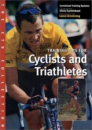 Cover of: The CTS Collection: Training Tips for Cyclists and Triathletes