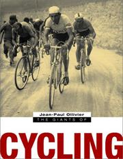 Cover of: The Giants of Cycling | Jean-Paul Ollivier