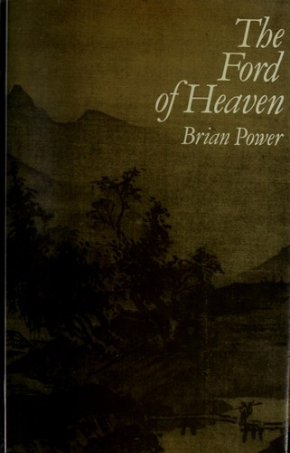 The Ford of Heaven = by Brian Power
