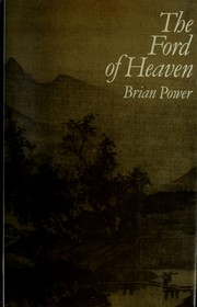 Cover of: The Ford of Heaven = | Brian Power